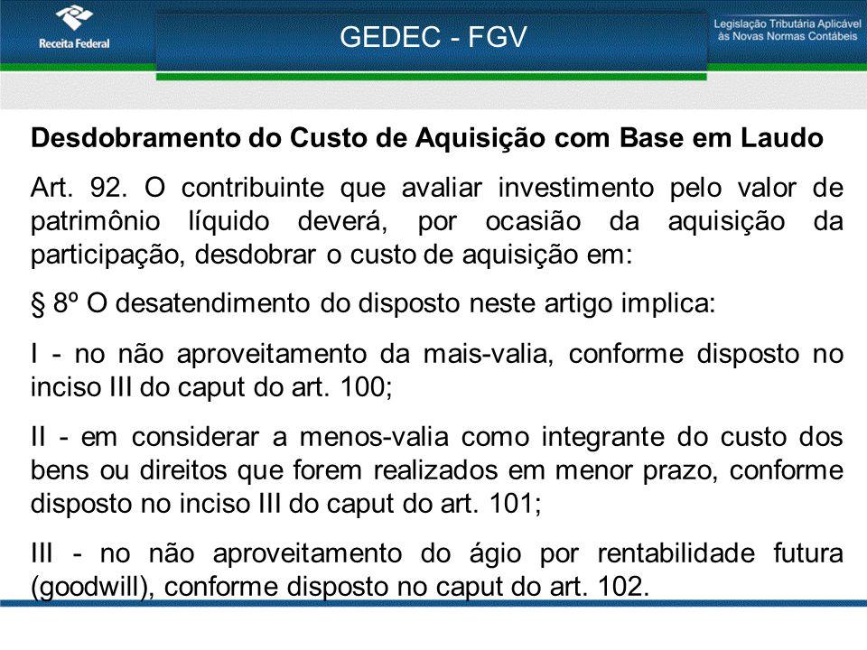 GEDEC - FGV Desdobramento do Custo de Aquisição com Base em Laudo