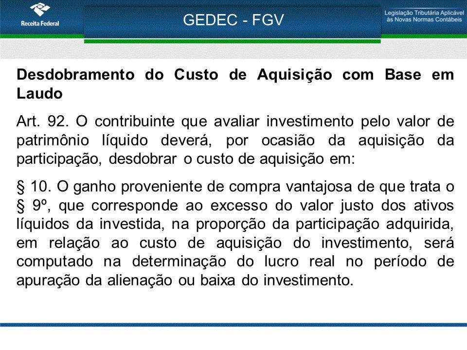 GEDEC - FGV Desdobramento do Custo de Aquisição com Base em Laudo.