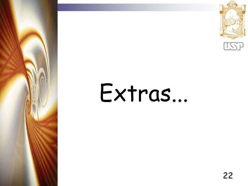 Extras...