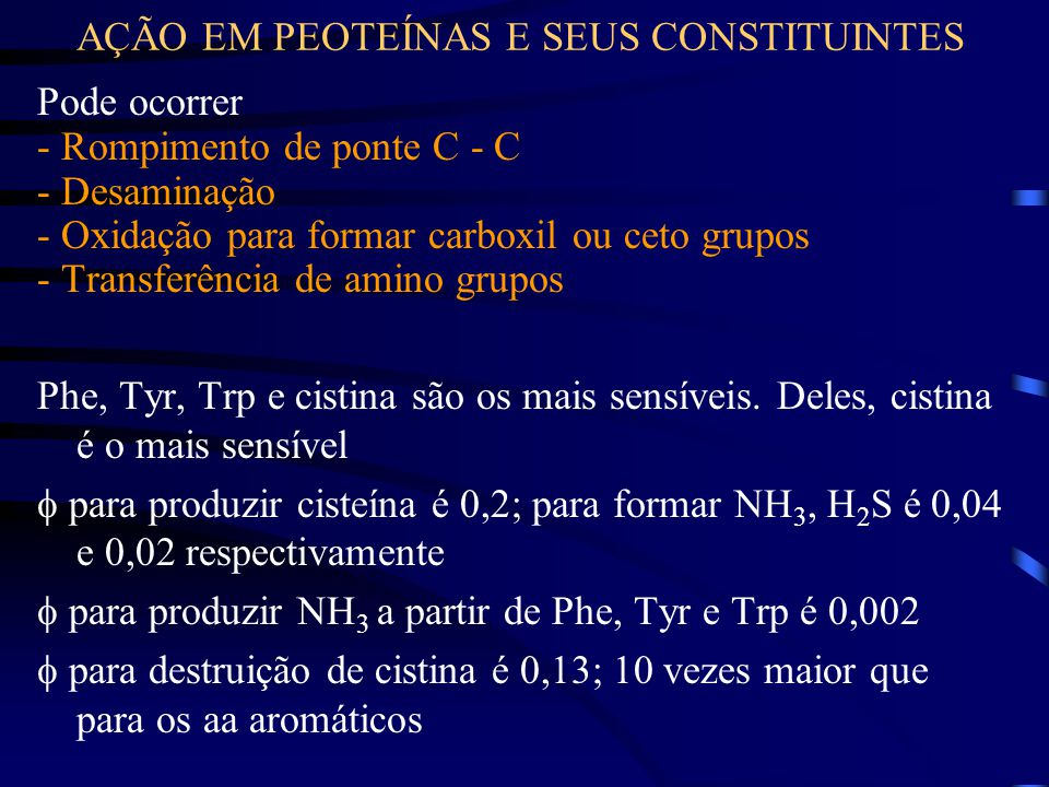 AÇÃO EM PEOTEÍNAS E SEUS CONSTITUINTES