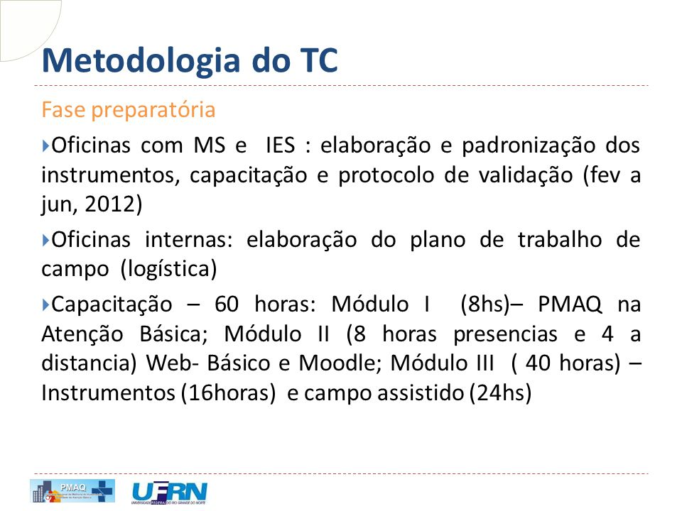 Metodologia do TC Fase preparatória
