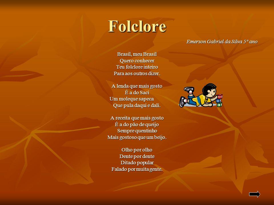 Folclore Emerson Gabriel da Silva 5º ano Brasil, meu Brasil