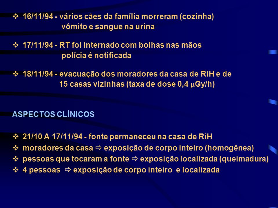 16/11/94 - vários cães da família morreram (cozinha)
