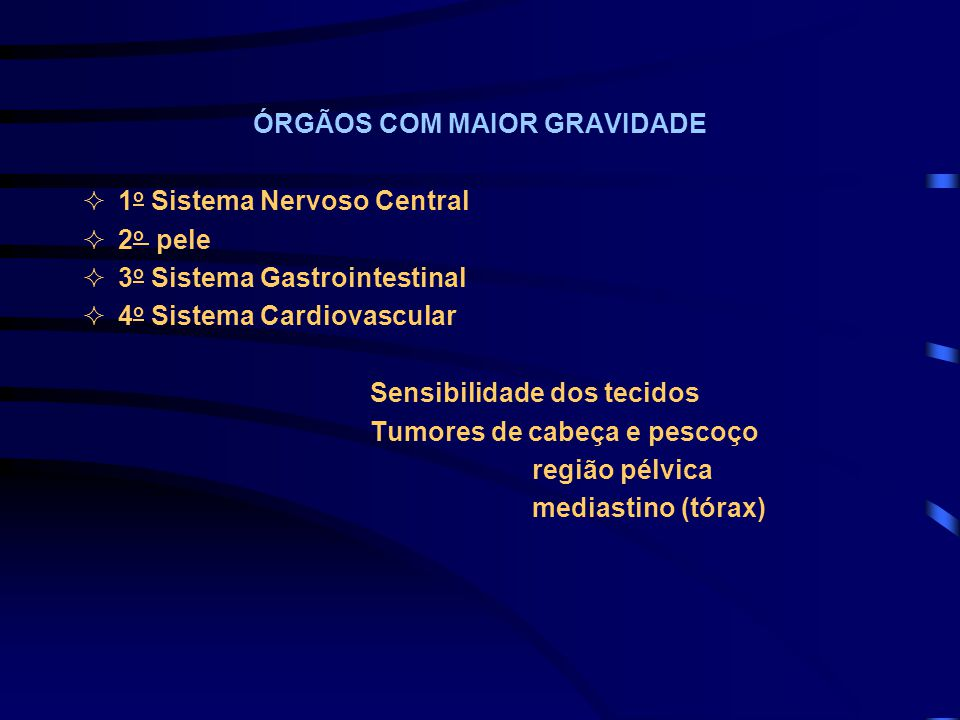 ÓRGÃOS COM MAIOR GRAVIDADE