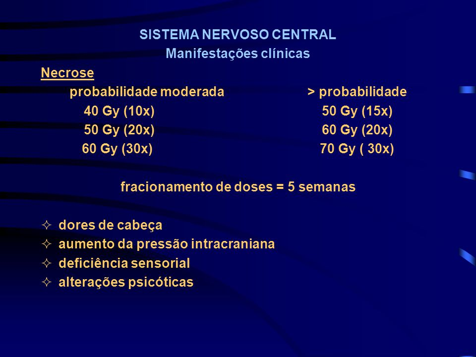SISTEMA NERVOSO CENTRAL Manifestações clínicas Necrose