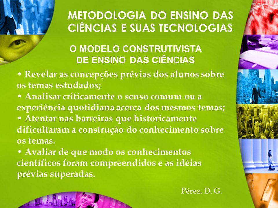 O MODELO CONSTRUTIVISTA