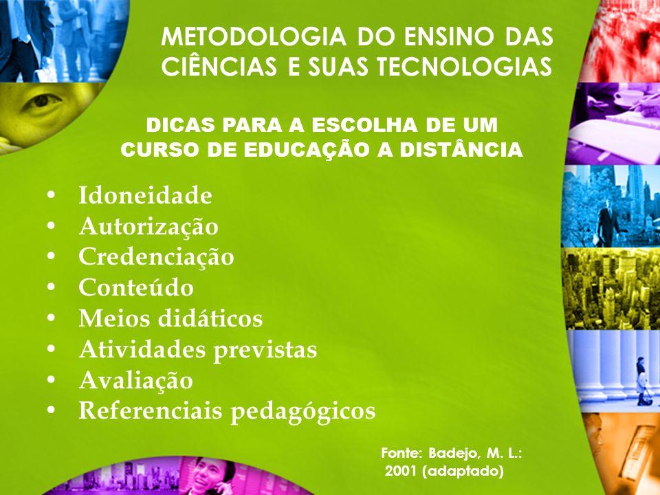 DICAS PARA A ESCOLHA DE UM CURSO DE EDUCAÇÃO A DISTÂNCIA