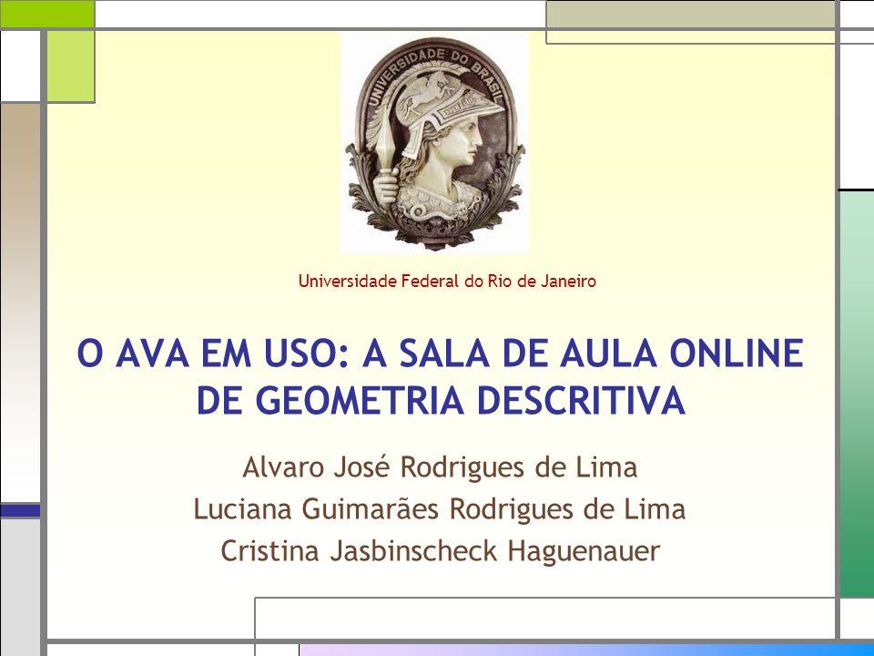 O AVA EM USO: A SALA DE AULA ONLINE DE GEOMETRIA DESCRITIVA