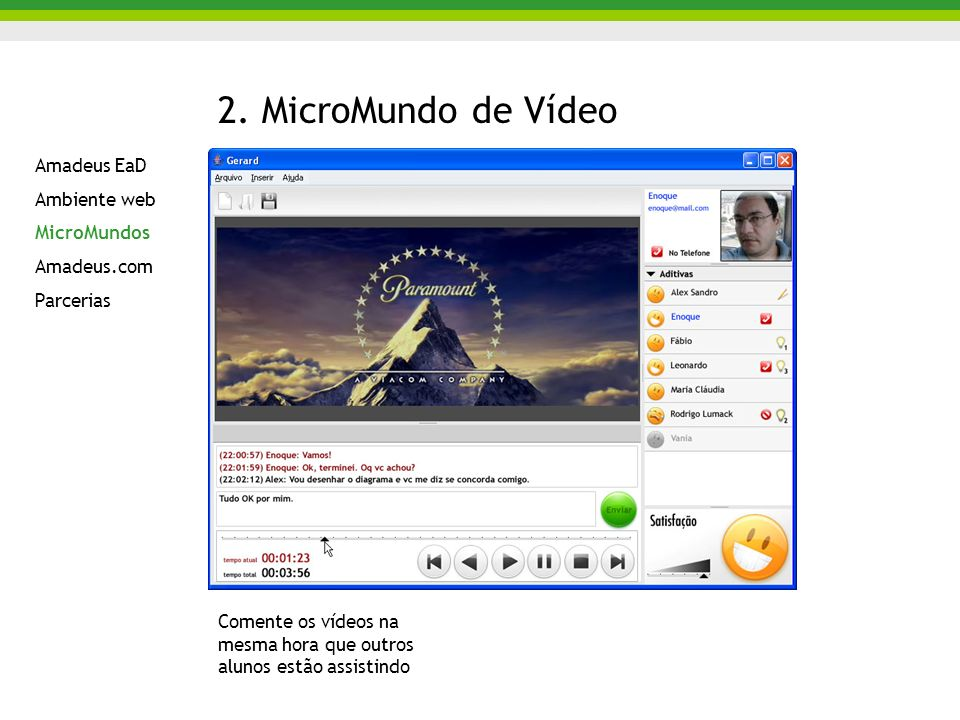 2. MicroMundo de Vídeo Amadeus EaD Ambiente web MicroMundos