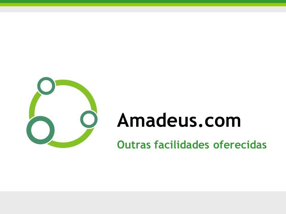 Amadeus.com Outras facilidades oferecidas