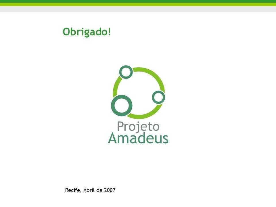Obrigado! Recife, Abril de 2007