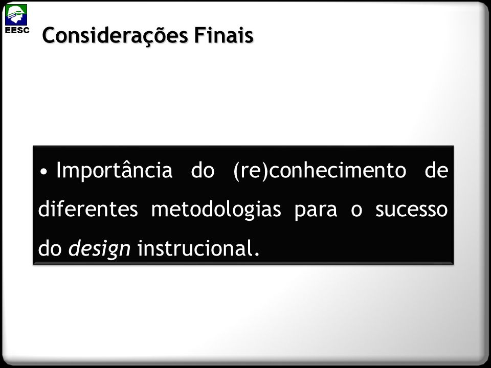 EESCConsiderações Finais.