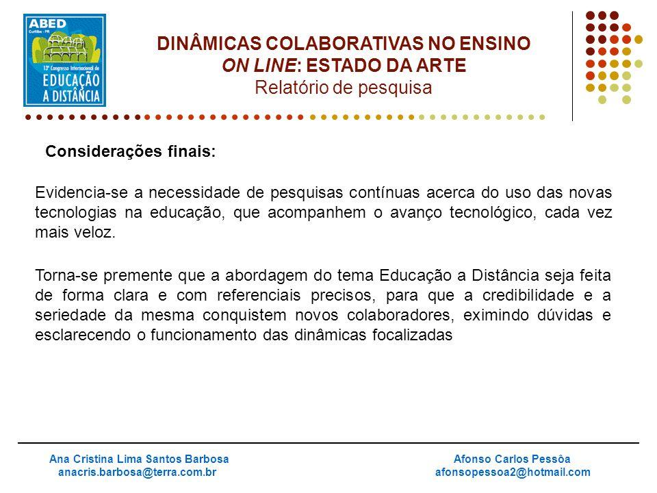 DINÂMICAS COLABORATIVAS NO ENSINO Ana Cristina Lima Santos Barbosa