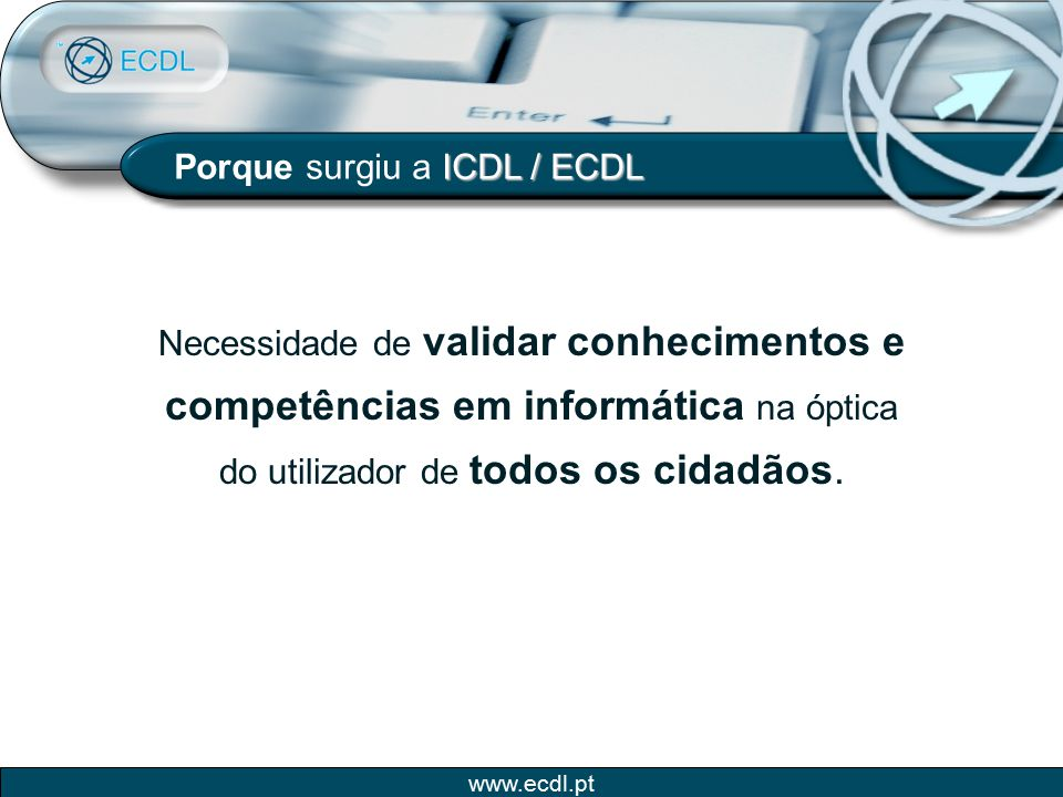Porque surgiu a ICDL / ECDL