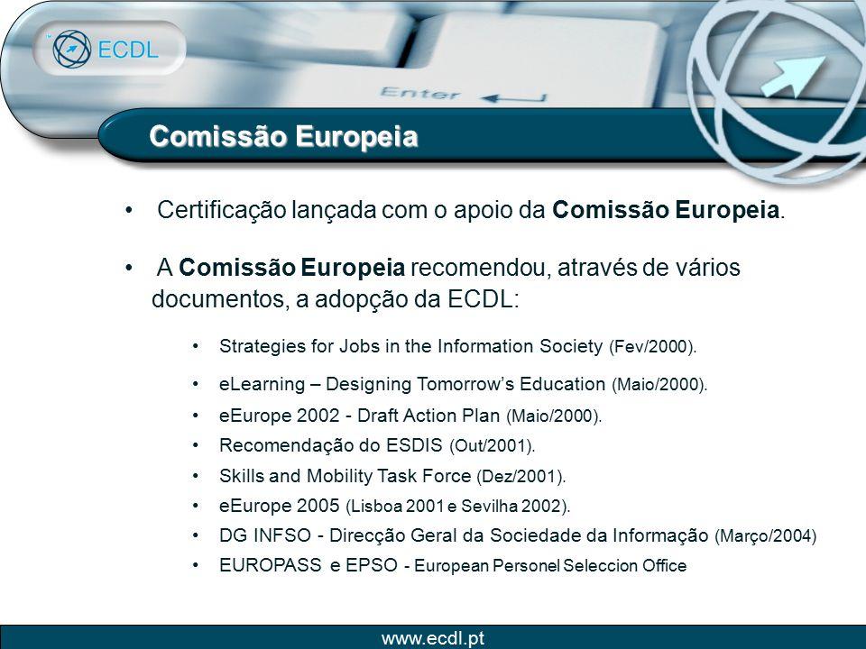 Comissão Europeia Certificação lançada com o apoio da Comissão Europeia. A Comissão Europeia recomendou, através de vários.