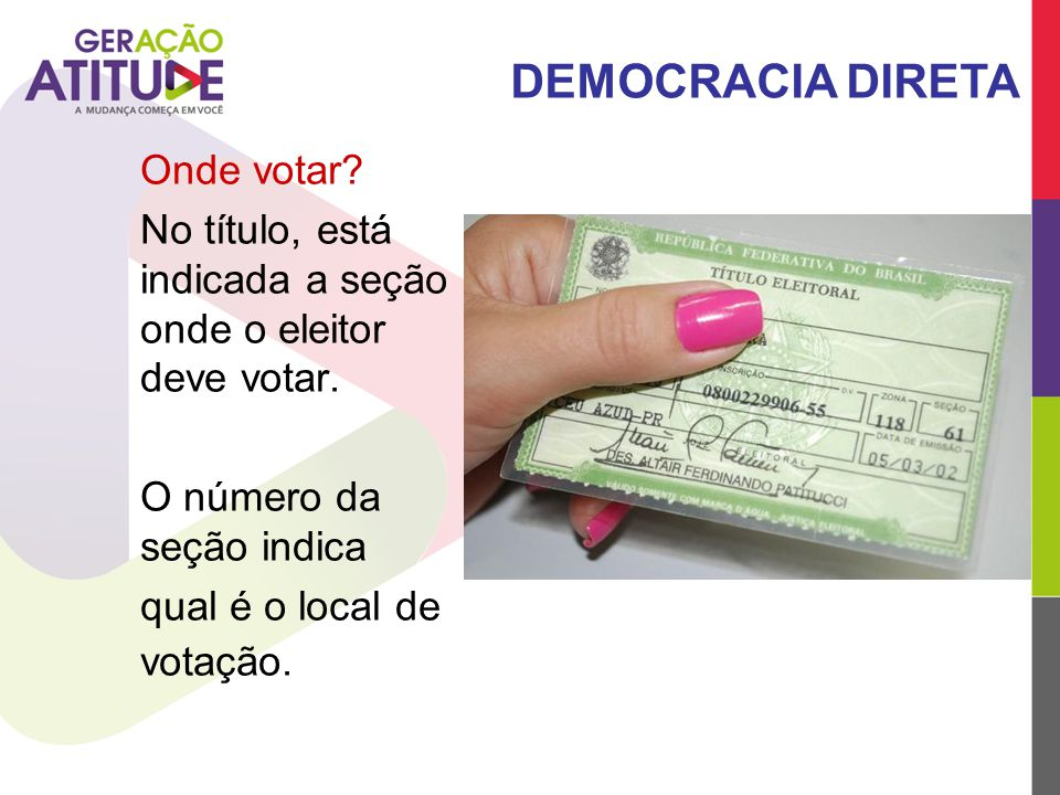 DEMOCRACIA DIRETA Onde votar