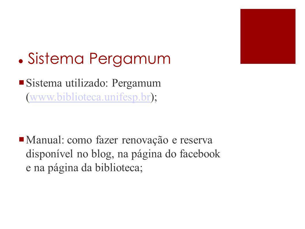 <cabeçalho> <data/hora> Sistema Pergamum. Sistema utilizado: Pergamum (www.biblioteca.unifesp.br);