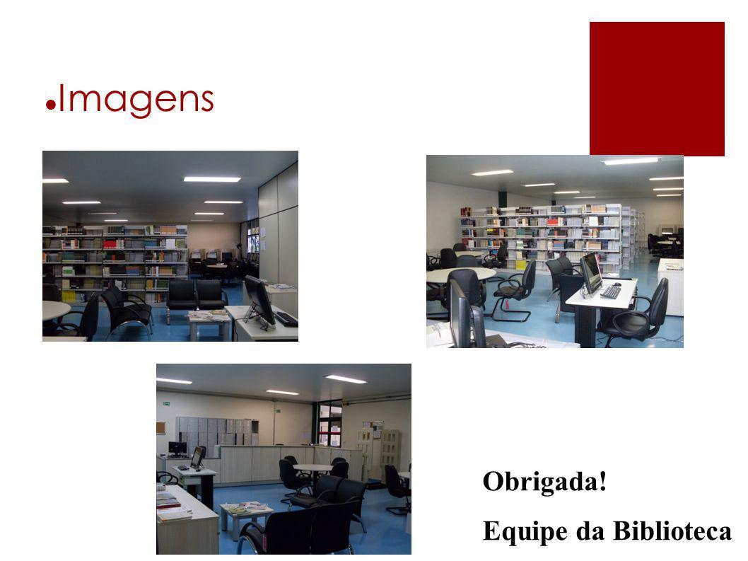 Imagens Obrigada! Equipe da Biblioteca <cabeçalho>