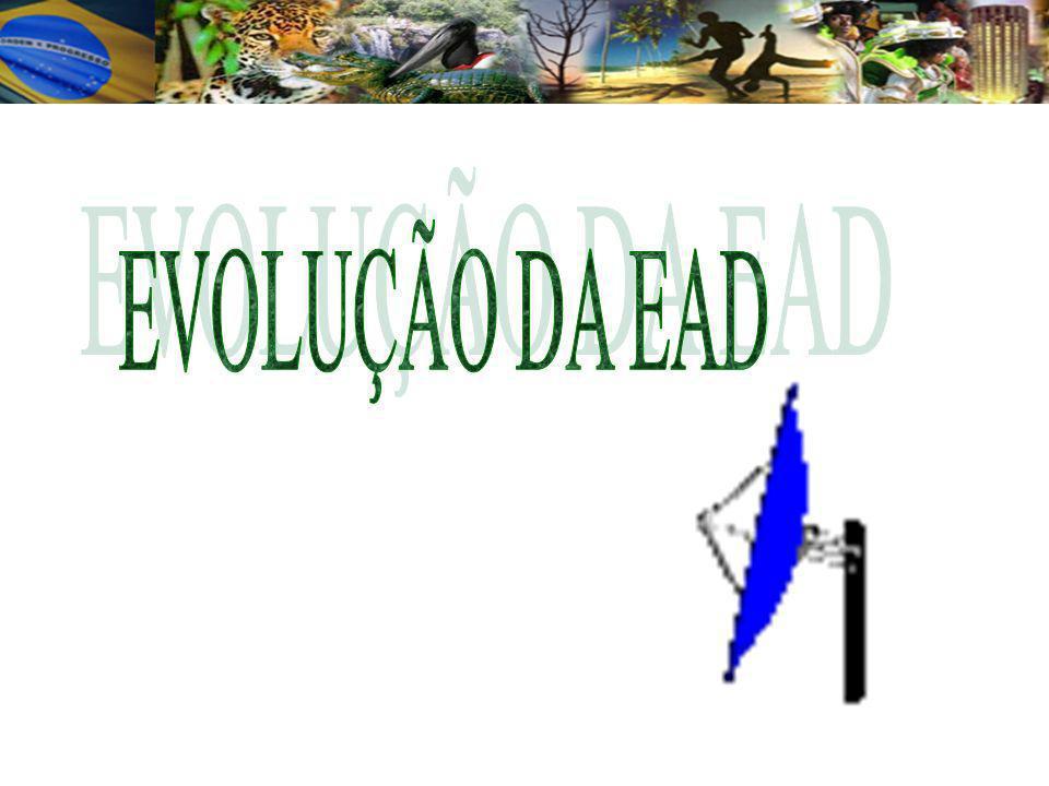 EVOLUÇÃO DA EAD