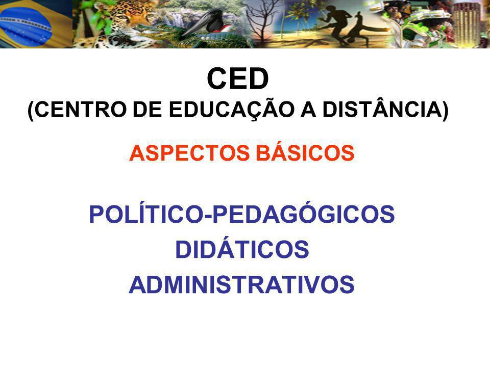 CED (CENTRO DE EDUCAÇÃO A DISTÂNCIA)