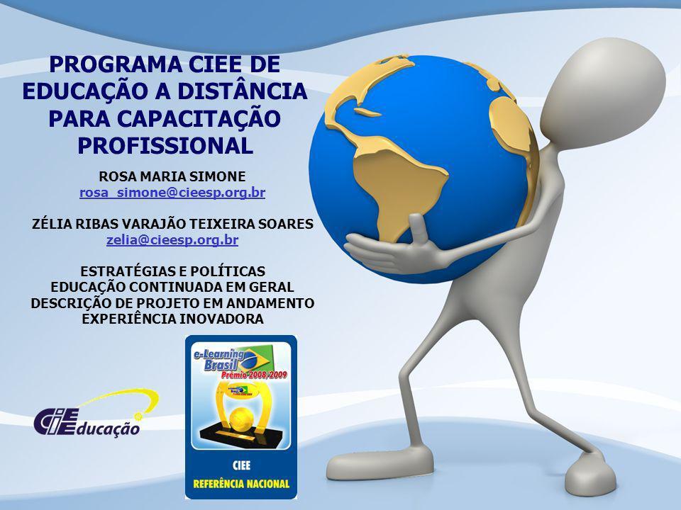 PROGRAMA CIEE DE EDUCAÇÃO A DISTÂNCIA PARA CAPACITAÇÃO PROFISSIONAL