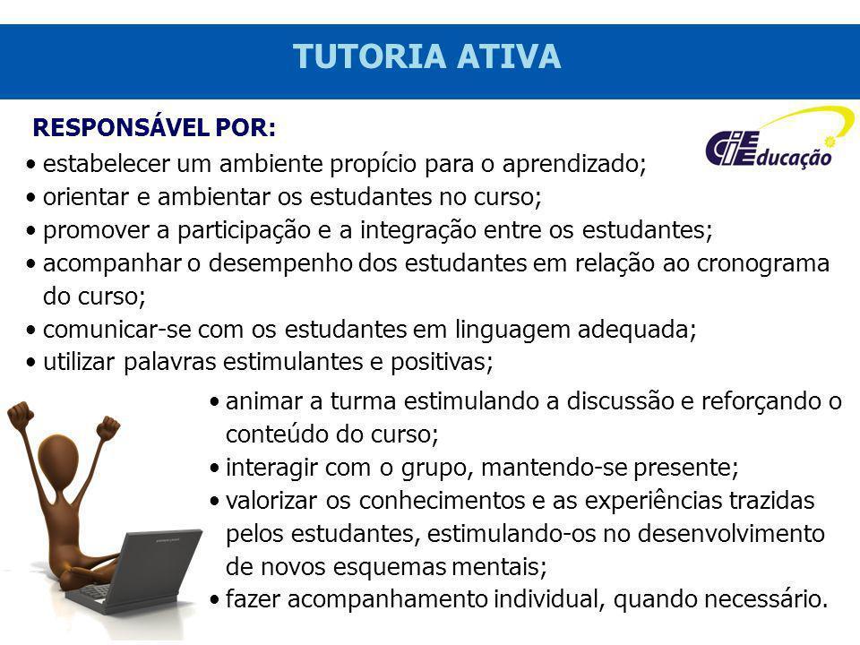 TUTORIA ATIVA estabelecer um ambiente propício para o aprendizado;