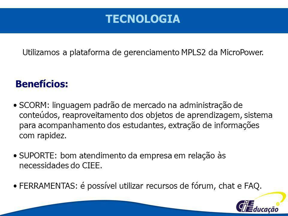 Utilizamos a plataforma de gerenciamento MPLS2 da MicroPower.