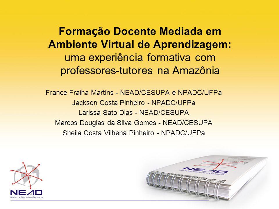 Formação Docente Mediada em Ambiente Virtual de Aprendizagem: uma experiência formativa com professores-tutores na Amazônia