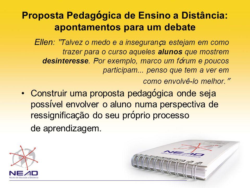 Proposta Pedagógica de Ensino a Distância: apontamentos para um debate