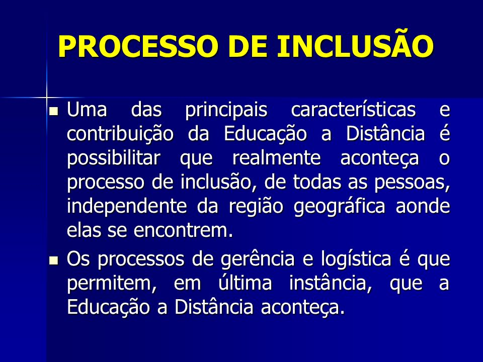 PROCESSO DE INCLUSÃO