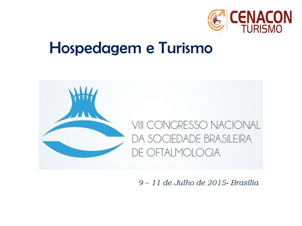 Hospedagem e Turismo 9 – 11 de Julho de 2015- Brasília