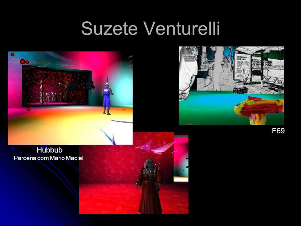 Suzete Venturelli F69 Hubbub Parceria com Mario Maciel
