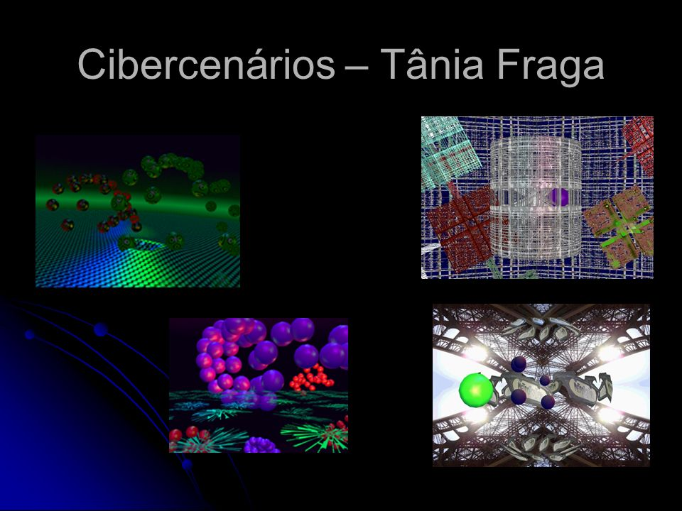 Cibercenários – Tânia Fraga