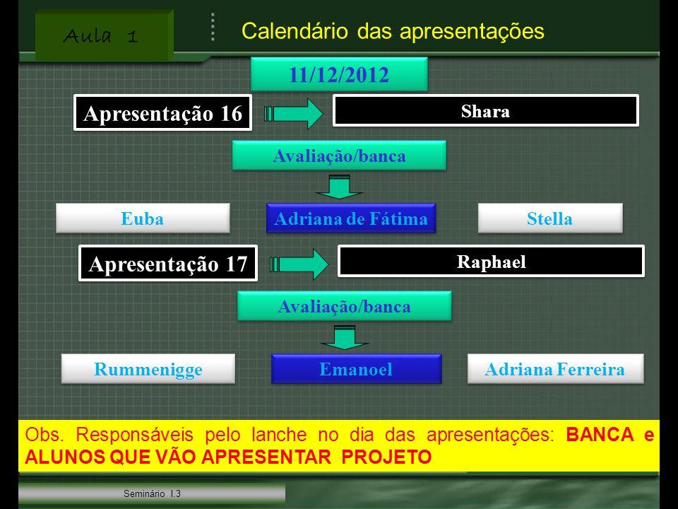 11/12/2012 Apresentação 16 Apresentação 17