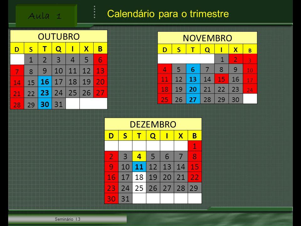 Calendário para o trimestre OUTUBRO NOVEMBRO