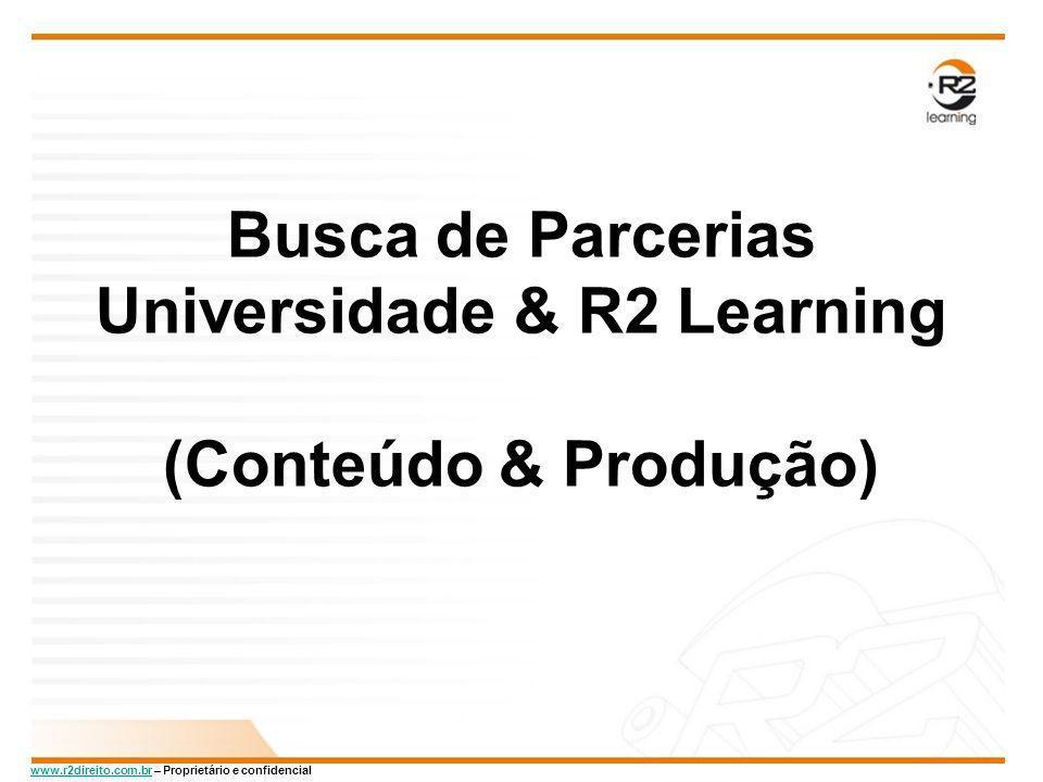 Busca de Parcerias Universidade & R2 Learning (Conteúdo & Produção)