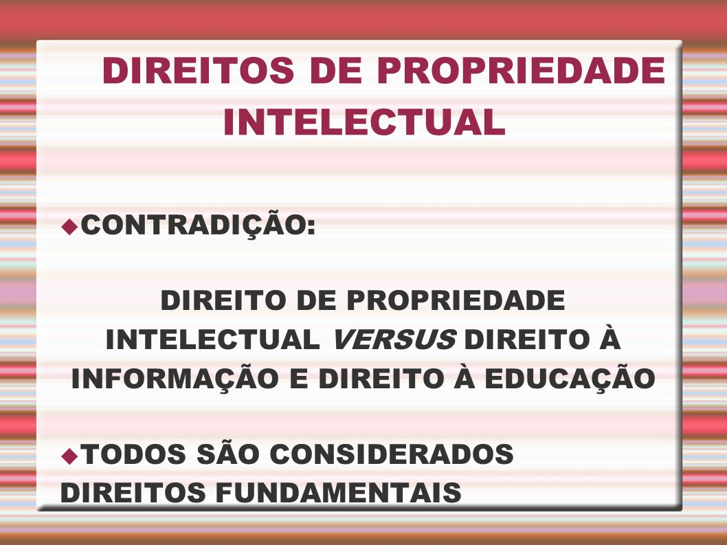 DIREITOS DE PROPRIEDADE INTELECTUAL