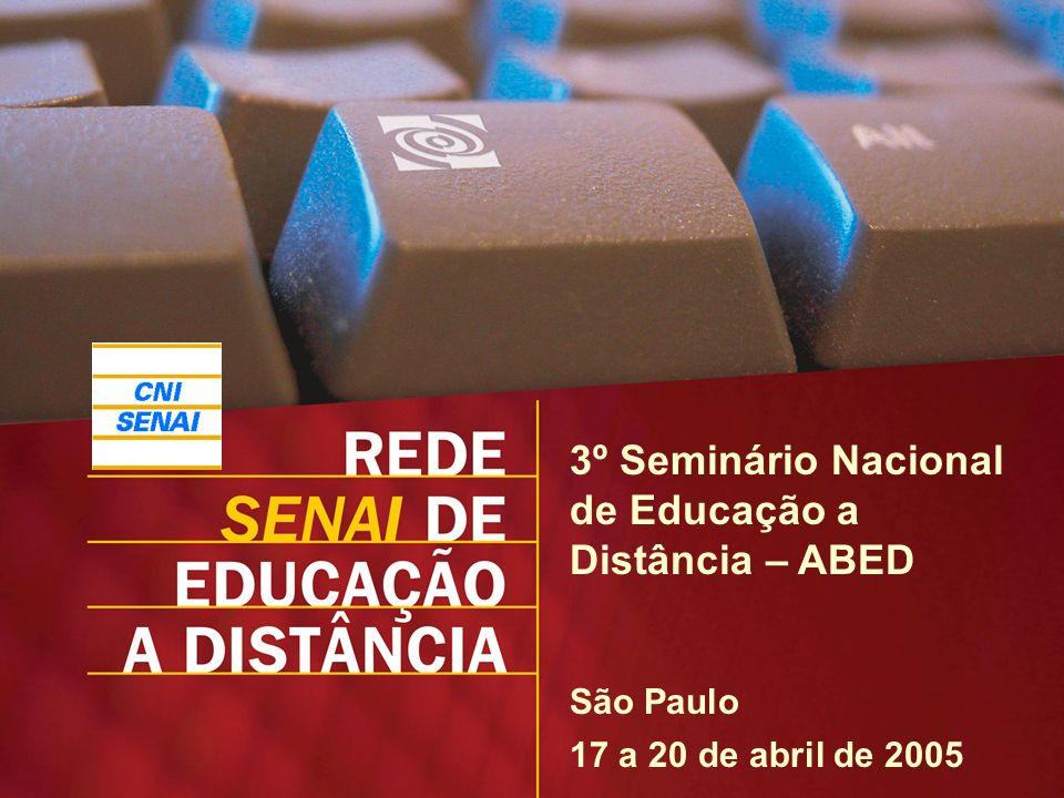 3º Seminário Nacional de Educação a Distância – ABED