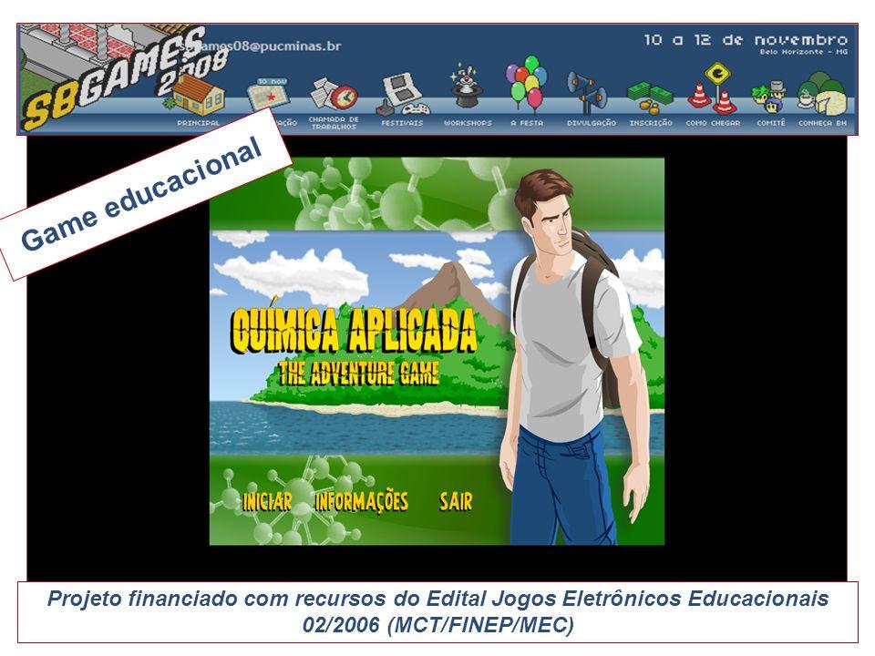 Game educacionalProjeto financiado com recursos do Edital Jogos Eletrônicos Educacionais 02/2006 (MCT/FINEP/MEC)
