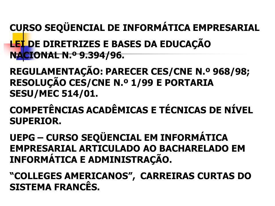 CURSO SEQÜENCIAL DE INFORMÁTICA EMPRESARIAL