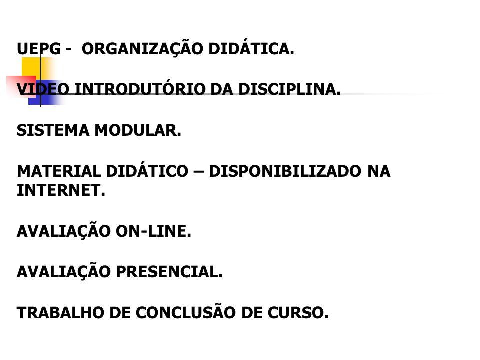 UEPG - ORGANIZAÇÃO DIDÁTICA.