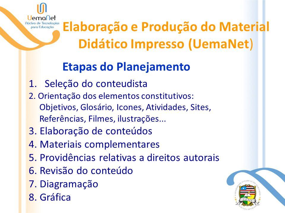 Elaboração e Produção do Material Didático Impresso (UemaNet)