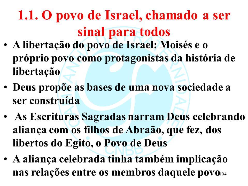 1.1. O povo de Israel, chamado a ser sinal para todos