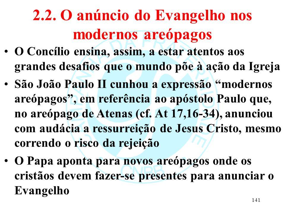 2.2. O anúncio do Evangelho nos modernos areópagos