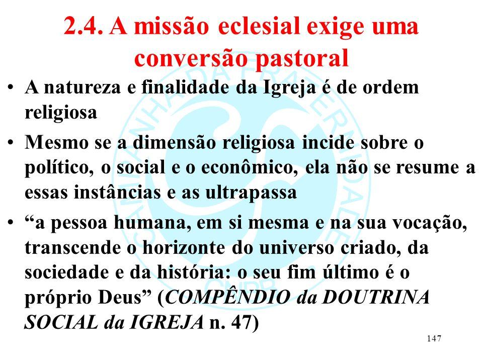 2.4. A missão eclesial exige uma conversão pastoral