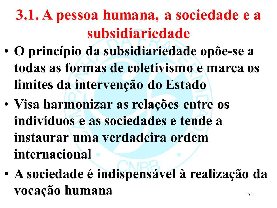 3.1. A pessoa humana, a sociedade e a subsidiariedade