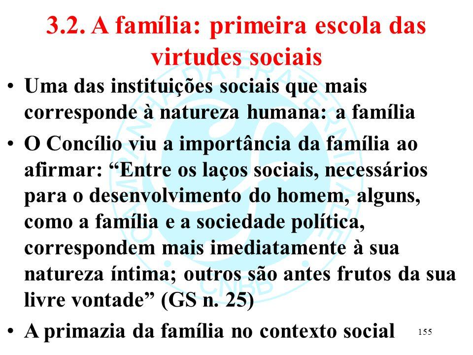 3.2. A família: primeira escola das virtudes sociais