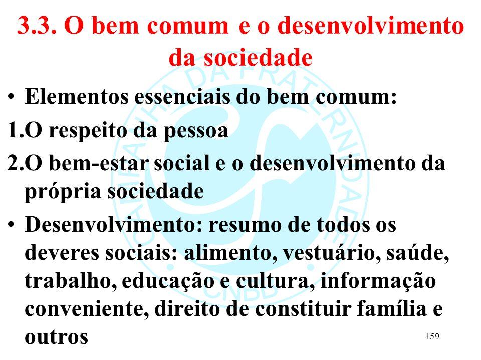 3.3. O bem comum e o desenvolvimento da sociedade
