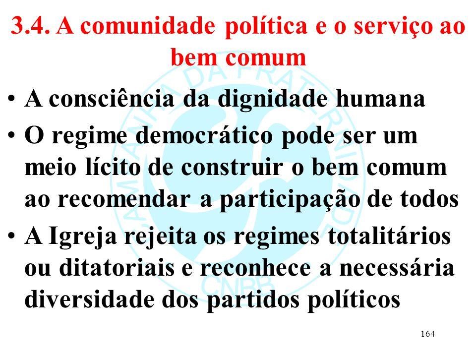 3.4. A comunidade política e o serviço ao bem comum