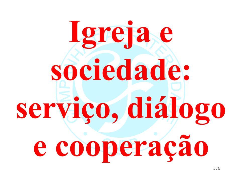Igreja e sociedade: serviço, diálogo e cooperação